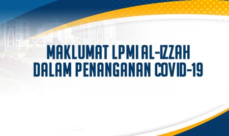 Maklumat LPMI Al-Izzah dan Alur Kepulangan Santri ALS dan IIBS